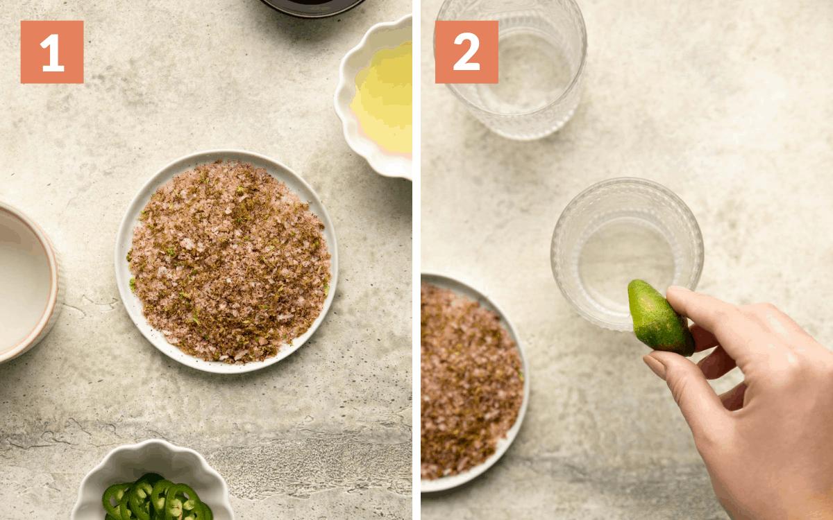 steps 1 & 2 salt on plate lime running around rim of glass