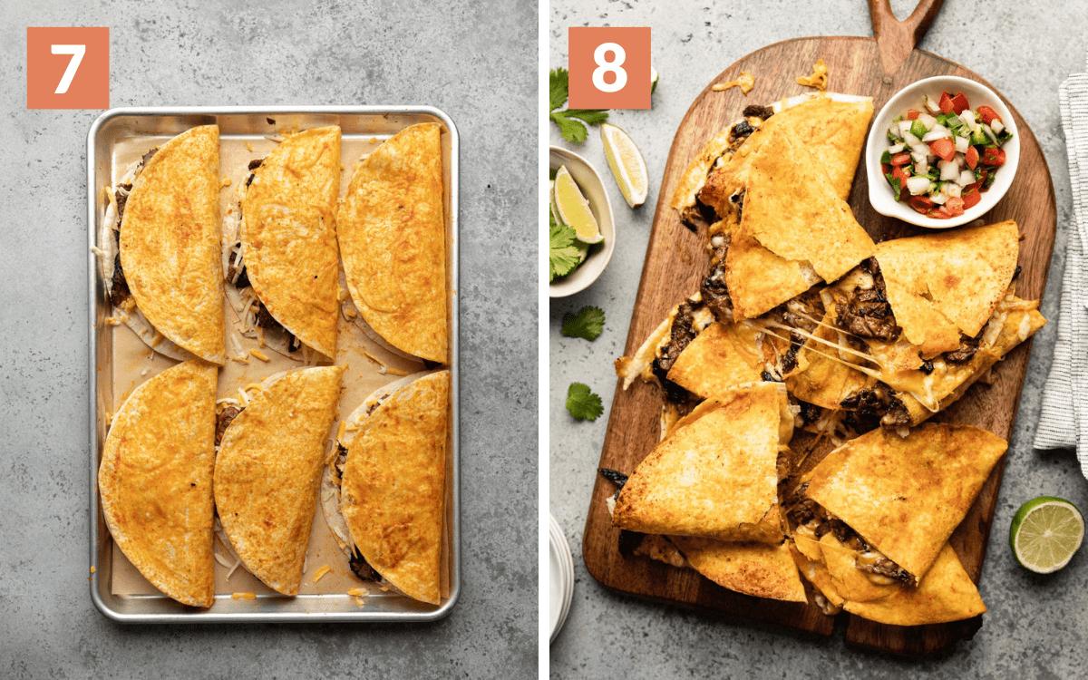 steps 7 & 8 unbaked quesadillas on baking sheet sliced baked quesadillas on cutting board