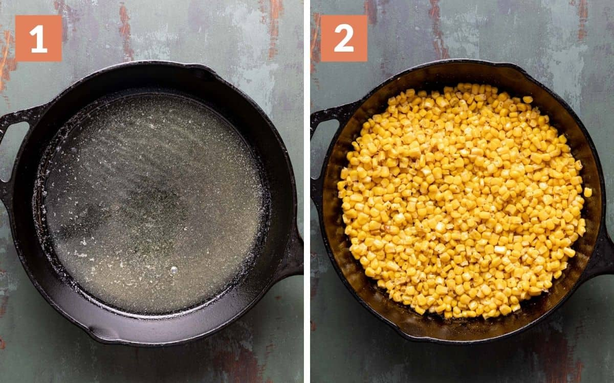 steps 1 & 2 melted butter and oil in skillet corn without liquid in skillet